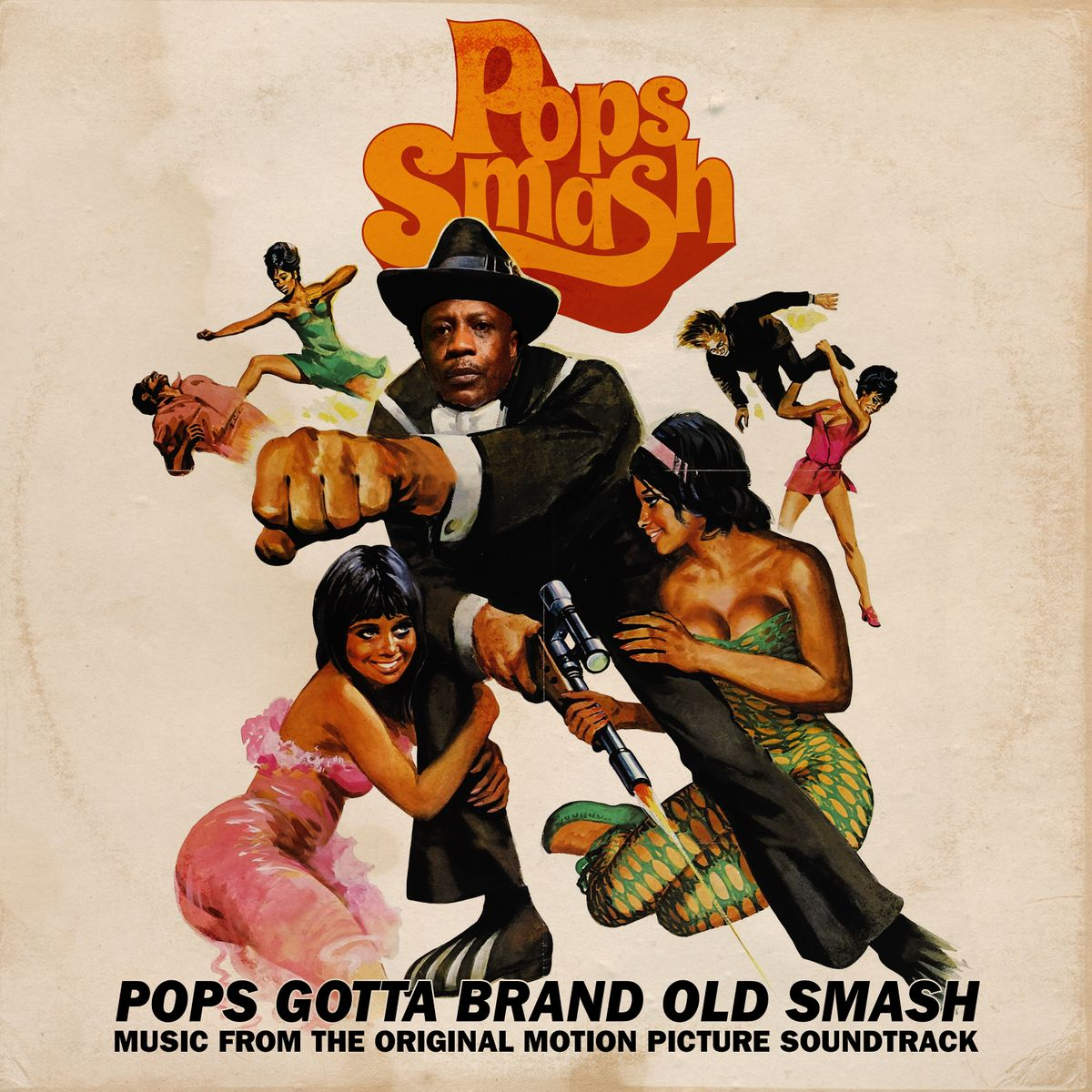 Pops Smash - Pops Gotta Brand Old Smash (Music From The Original Motion Picture Soundtrack)