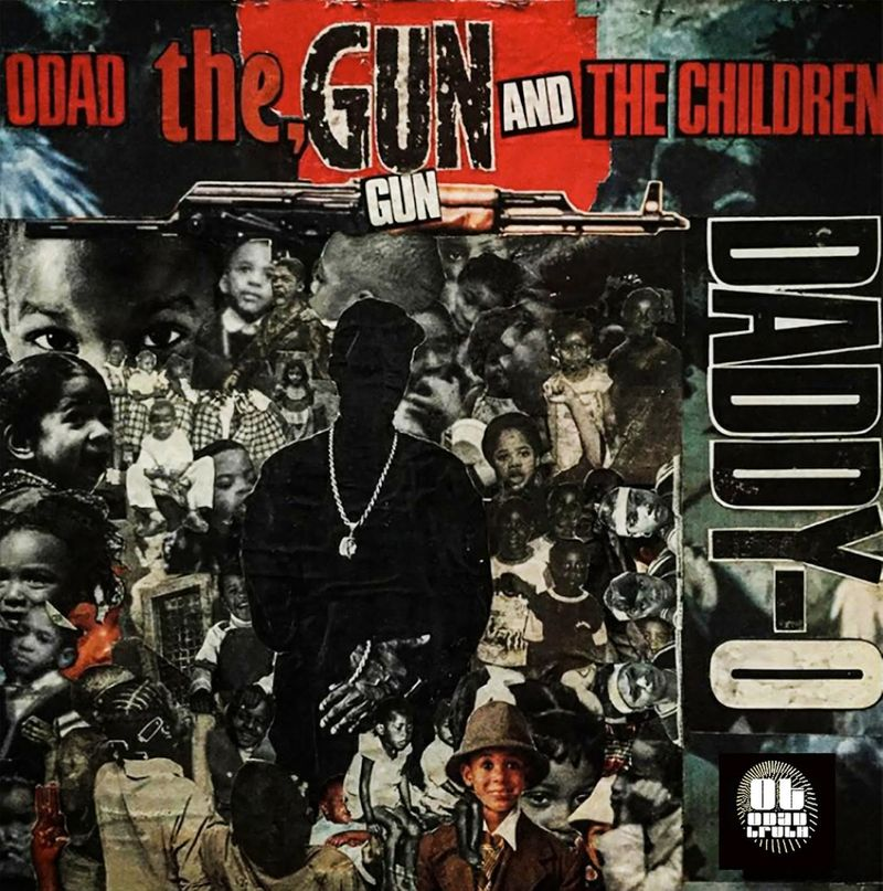 Professor Daddy-O - The Odad, The Gun, And The Children