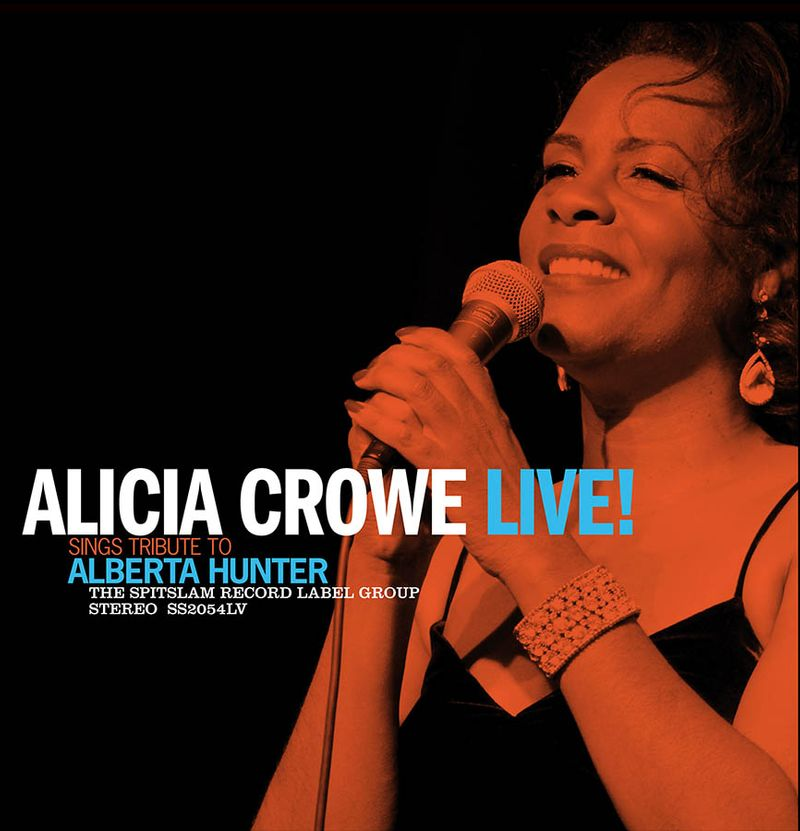 Alicia Crowe - Live Tribute To Alberta Hunter